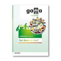 GaMMa - 2e editie Themaboek Een baan en dan? themaboek 2 vmbo-bk 2016