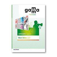 GaMMa - 2e editie Themaboek Wat kies jij? themaboek 2 vmbo-bk 2016