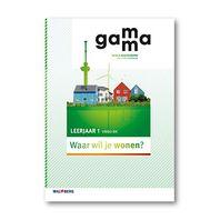 GaMMa - 2e editie Themaboek Waar wil je wonen? themaboek 1 vmbo-bk 2016