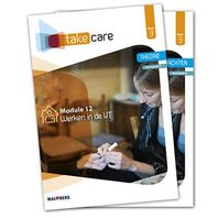 Take care boek niveau 3 Module 12: Werken in de VT